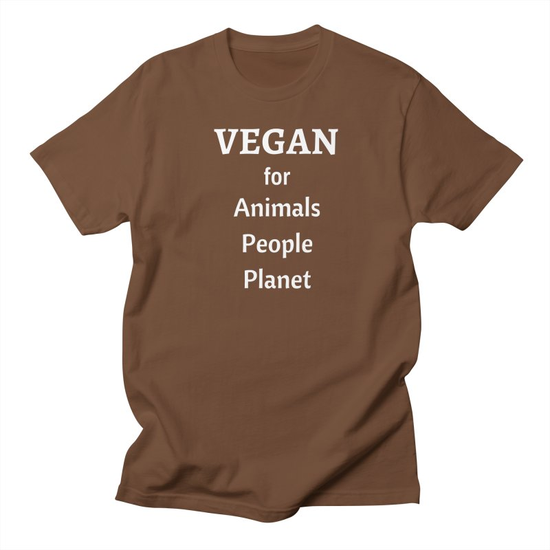 VEGAN for Animals People Planet [Style 4] (White Font) Women's Unisex T-Shirt by That Vegan Couple's Shop
