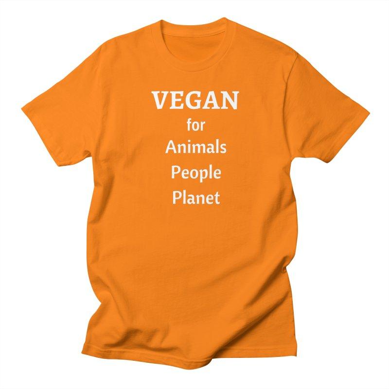 VEGAN for Animals People Planet [Style 4] (White Font) Women's Regular Unisex T-Shirt by That Vegan Couple's Shop