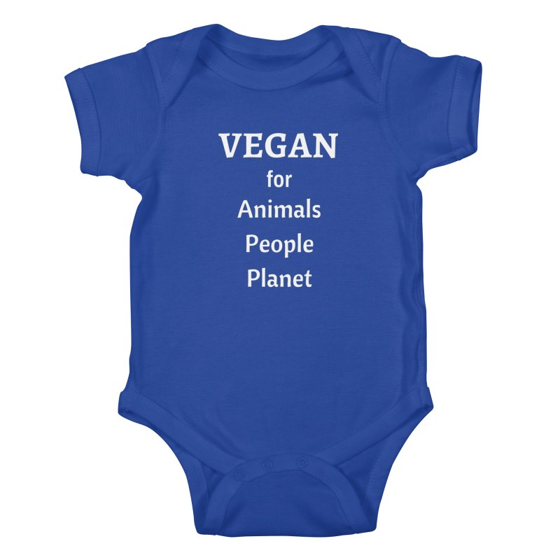 VEGAN for Animals People Planet [Style 4] (White Font) Kids Baby Bodysuit by That Vegan Couple's Shop