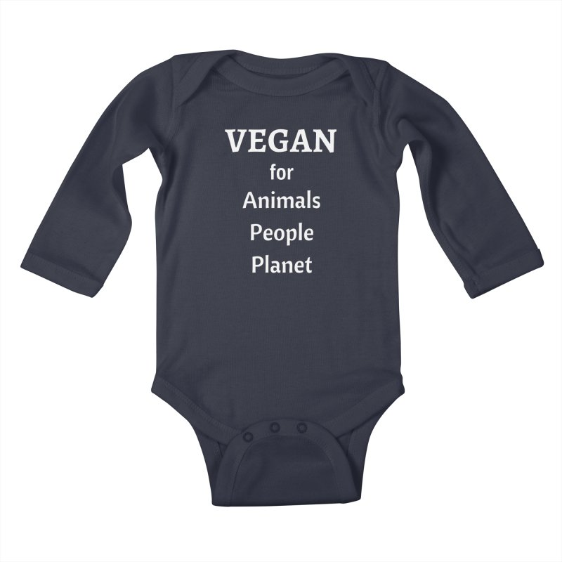 VEGAN for Animals People Planet [Style 4] (White Font) Kids Baby Longsleeve Bodysuit by That Vegan Couple's Shop