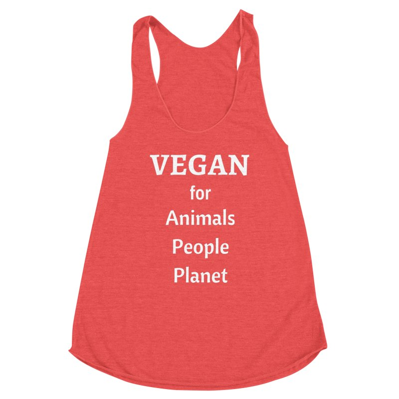VEGAN for Animals People Planet [Style 4] (White Font) Women's Tank by That Vegan Couple's Shop