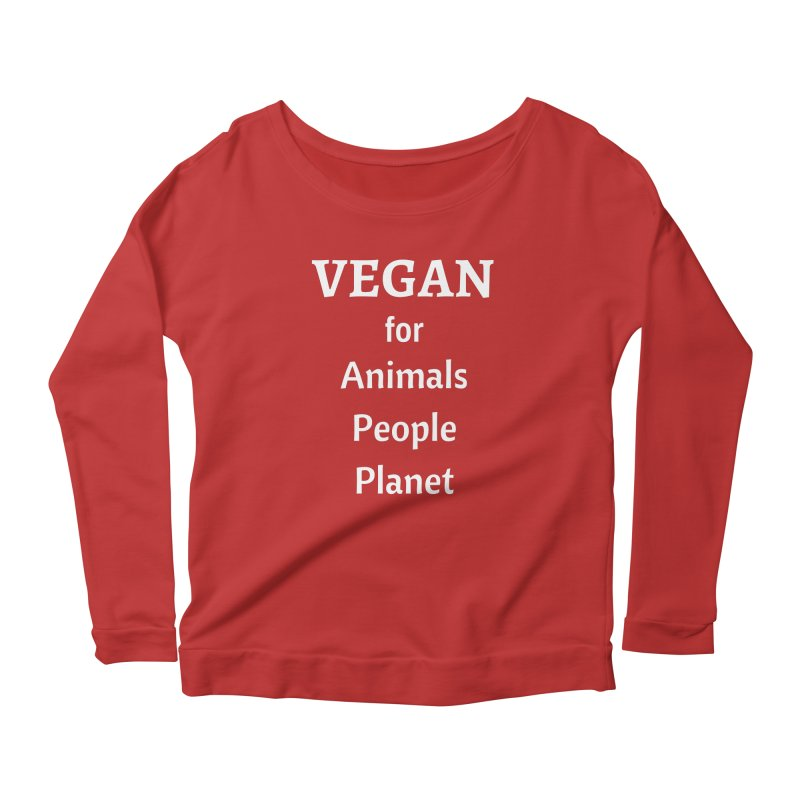 VEGAN for Animals People Planet [Style 4] (White Font) Women's Scoop Neck Longsleeve T-Shirt by That Vegan Couple's Shop