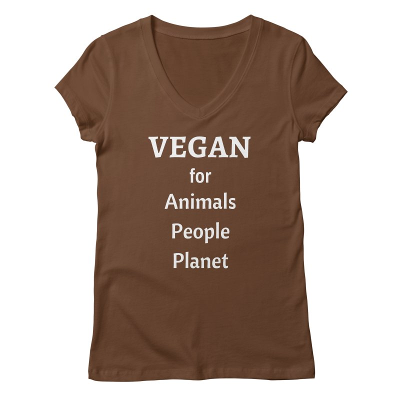 VEGAN for Animals People Planet [Style 4] (White Font) Women's Regular V-Neck by That Vegan Couple's Shop