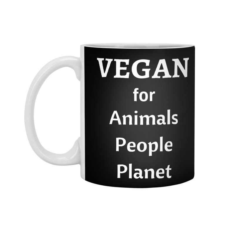 VEGAN for Animals People Planet [Style 4] (White Font) Accessories Standard Mug by That Vegan Couple's Shop