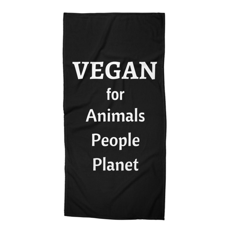 VEGAN for Animals People Planet [Style 4] (White Font) Accessories Beach Towel by That Vegan Couple's Shop