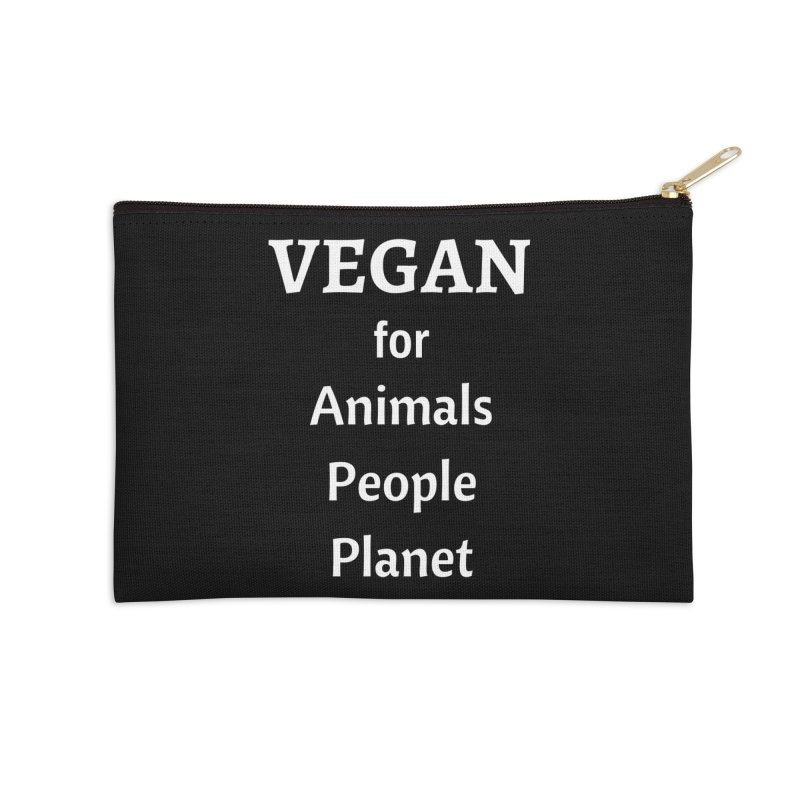 VEGAN for Animals People Planet [Style 4] (White Font) Accessories Zip Pouch by That Vegan Couple's Shop