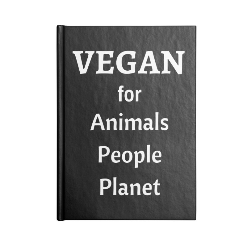 VEGAN for Animals People Planet [Style 4] (White Font) Accessories Blank Journal Notebook by That Vegan Couple's Shop