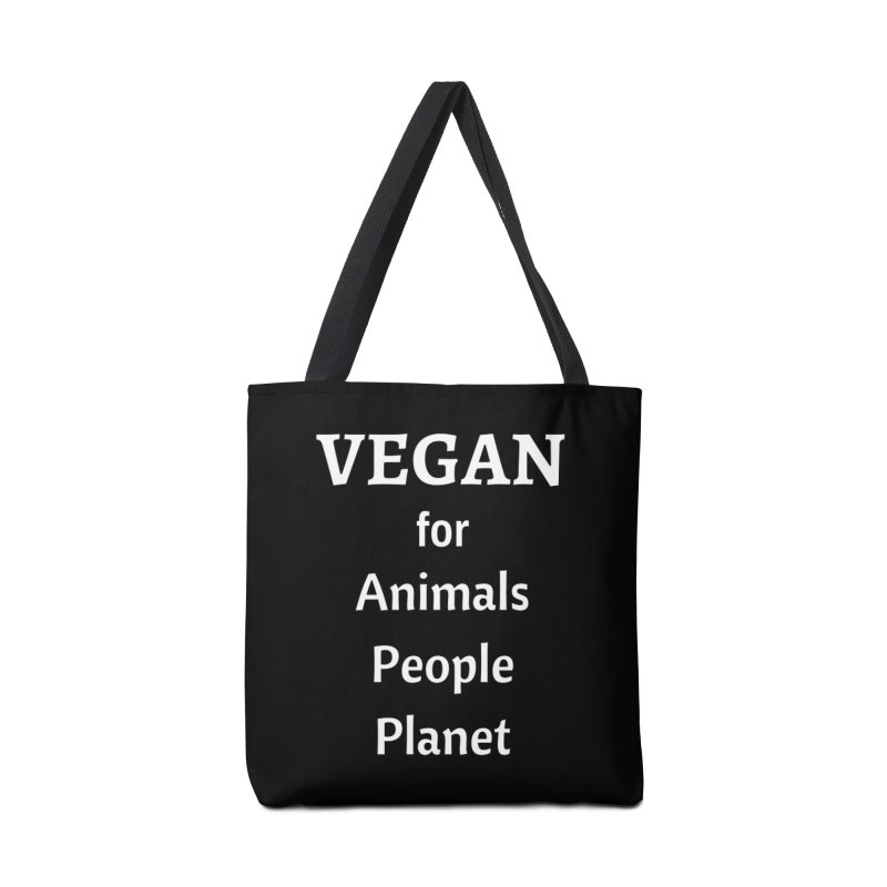 VEGAN for Animals People Planet [Style 4] (White Font) Accessories Tote Bag Bag by That Vegan Couple's Shop