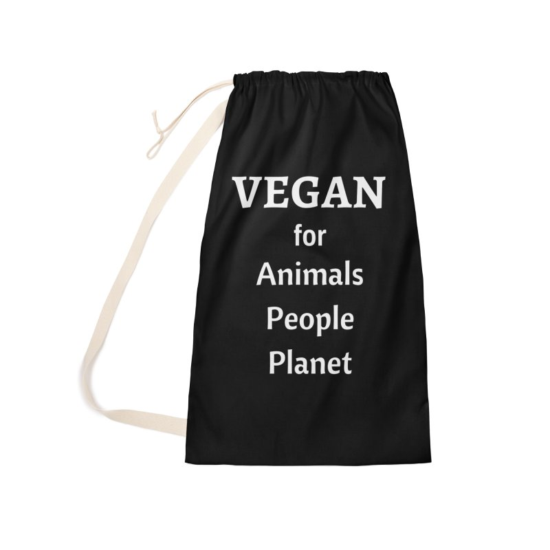 VEGAN for Animals People Planet [Style 4] (White Font) Accessories Laundry Bag Bag by That Vegan Couple's Shop