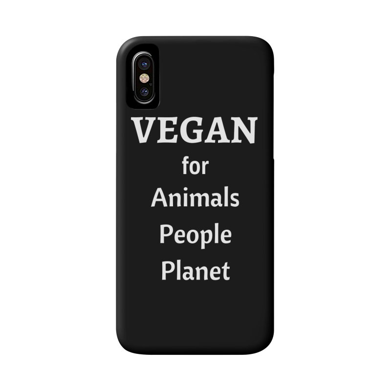 VEGAN for Animals People Planet [Style 4] (White Font) Accessories Phone Case by That Vegan Couple's Shop