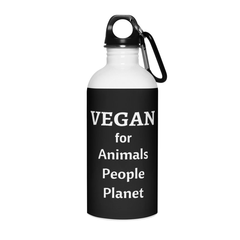 VEGAN for Animals People Planet [Style 4] (White Font) Accessories Water Bottle by That Vegan Couple's Shop