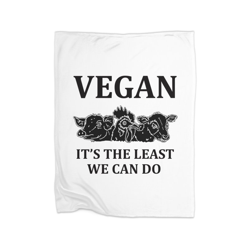 VEGAN IT'S THE LEAST WE CAN DO [Style 8] (Black Font) Home Fleece Blanket Blanket by That Vegan Couple's Shop