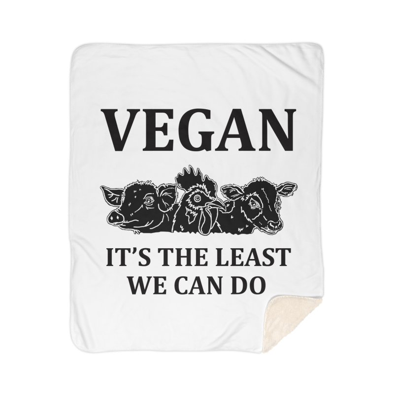 VEGAN IT'S THE LEAST WE CAN DO [Style 8] (Black Font) Home Sherpa Blanket Blanket by That Vegan Couple's Shop