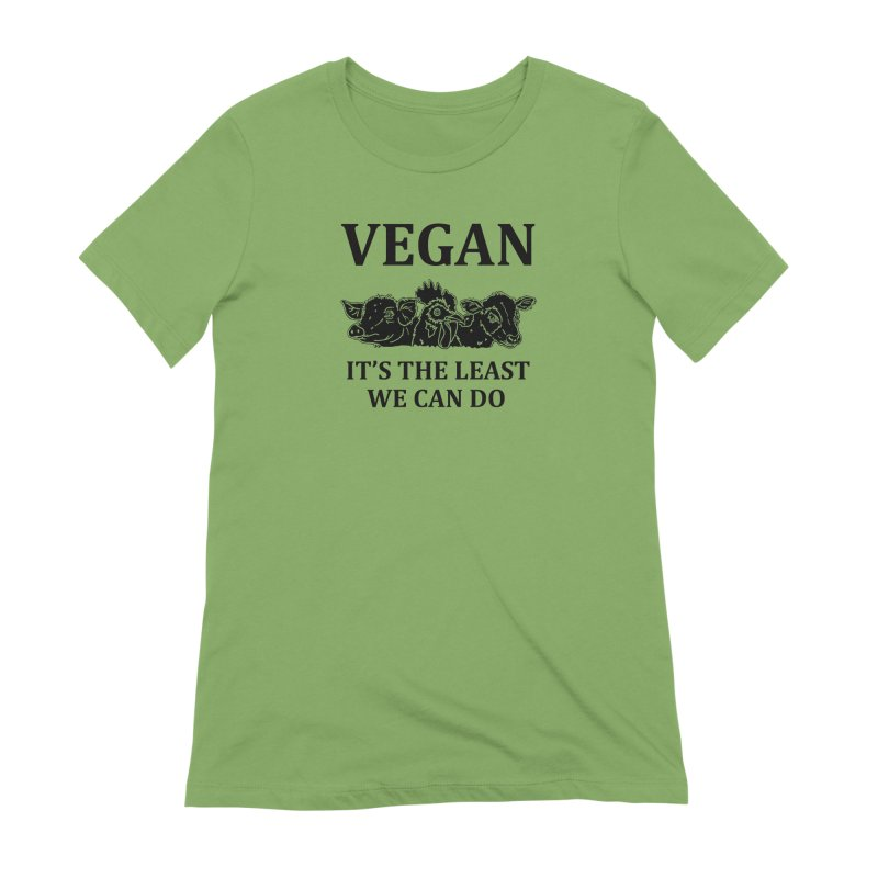 VEGAN IT'S THE LEAST WE CAN DO [Style 8] (Black Font) Women's Extra Soft T-Shirt by That Vegan Couple's Shop