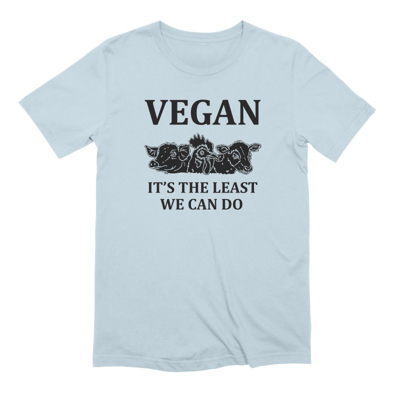 VEGAN IT'S THE LEAST WE CAN DO [Style 8] (Black Font) Men's Extra Soft T-Shirt by That Vegan Couple's Shop