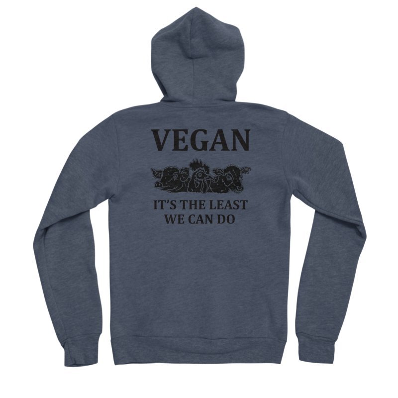 VEGAN IT'S THE LEAST WE CAN DO [Style 8] (Black Font) Men's Sponge Fleece Zip-Up Hoody by That Vegan Couple's Shop