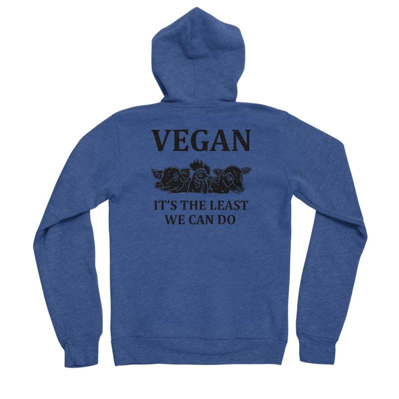VEGAN IT'S THE LEAST WE CAN DO [Style 8] (Black Font) Women's Sponge Fleece Zip-Up Hoody by That Vegan Couple's Shop