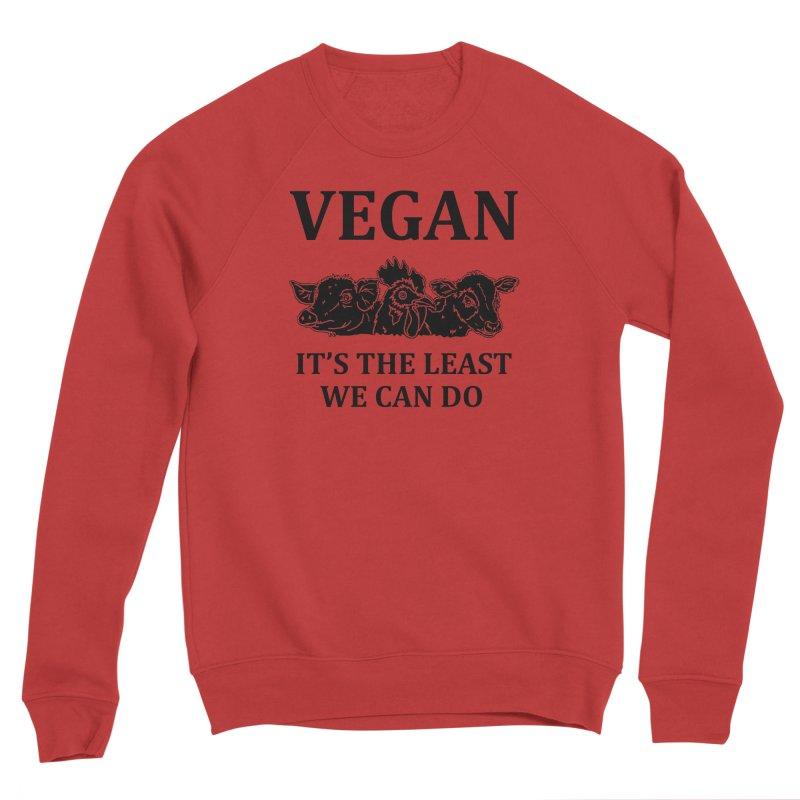 VEGAN IT'S THE LEAST WE CAN DO [Style 8] (Black Font) Women's Sponge Fleece Sweatshirt by That Vegan Couple's Shop