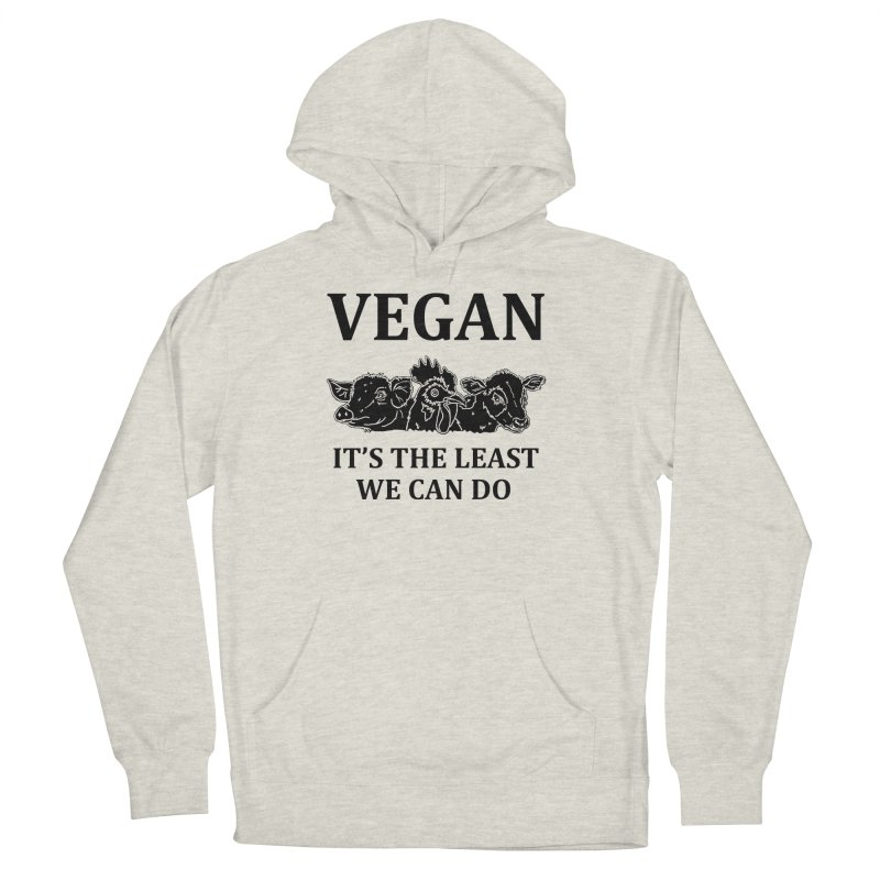 VEGAN IT'S THE LEAST WE CAN DO [Style 8] (Black Font) Men's French Terry Pullover Hoody by That Vegan Couple's Shop