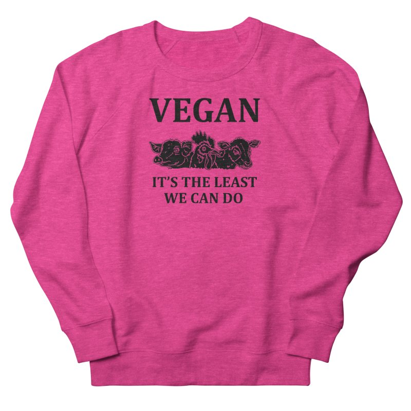 VEGAN IT'S THE LEAST WE CAN DO [Style 8] (Black Font) Men's French Terry Sweatshirt by That Vegan Couple's Shop