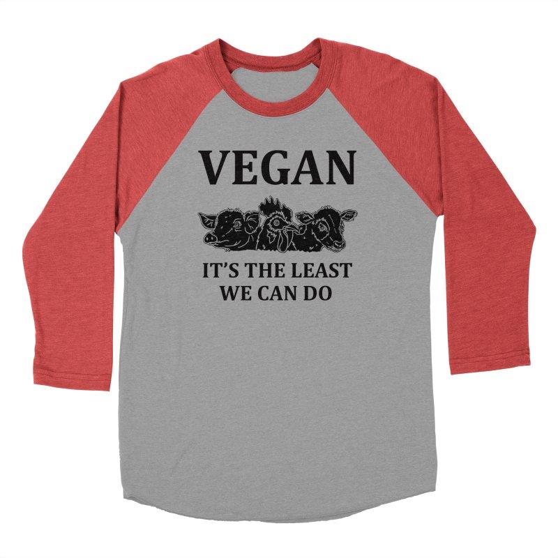 VEGAN IT'S THE LEAST WE CAN DO [Style 8] (Black Font) Women's Baseball Triblend Longsleeve T-Shirt by That Vegan Couple's Shop