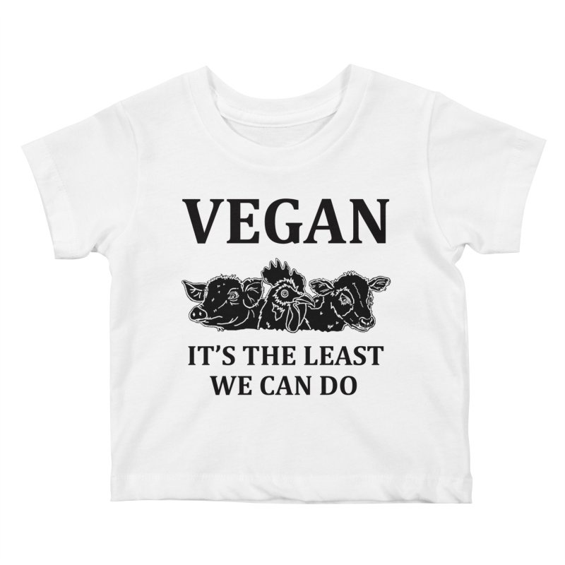 VEGAN IT'S THE LEAST WE CAN DO [Style 8] (Black Font) Kids Baby T-Shirt by That Vegan Couple's Shop