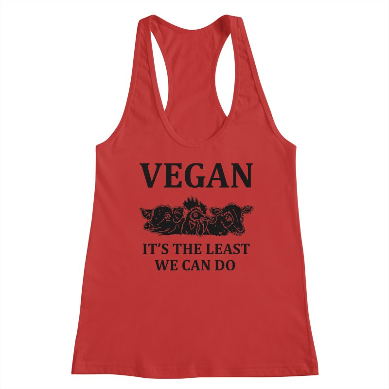 VEGAN IT'S THE LEAST WE CAN DO [Style 8] (Black Font) Women's Racerback Tank by That Vegan Couple's Shop