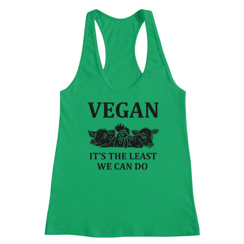 VEGAN IT'S THE LEAST WE CAN DO [Style 8] (Black Font) Women's Tank by That Vegan Couple's Shop