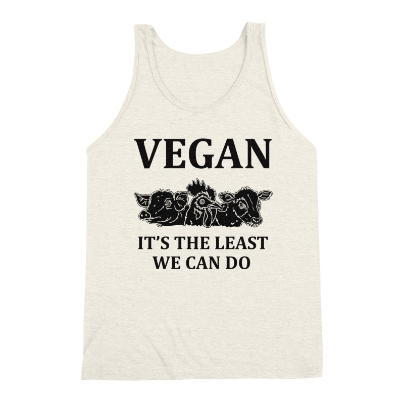 VEGAN IT'S THE LEAST WE CAN DO [Style 8] (Black Font) Men's Tank by That Vegan Couple's Shop