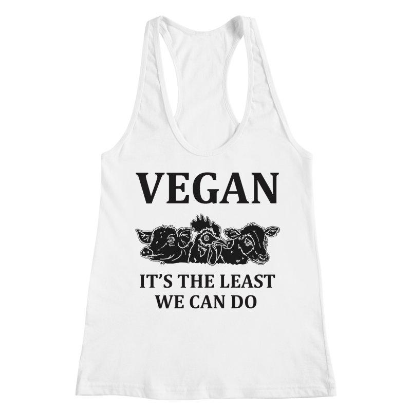VEGAN IT'S THE LEAST WE CAN DO [Style 8] (Black Font) Women's Racerback Tank by That Vegan Couple's Shop