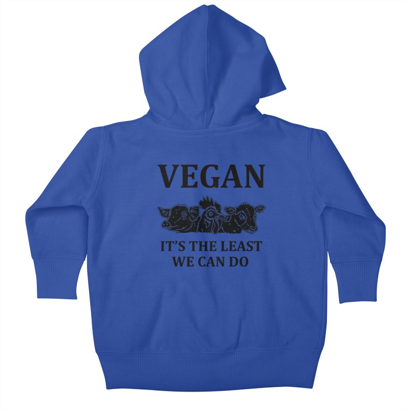 VEGAN IT'S THE LEAST WE CAN DO [Style 8] (Black Font) Kids Baby Zip-Up Hoody by That Vegan Couple's Shop