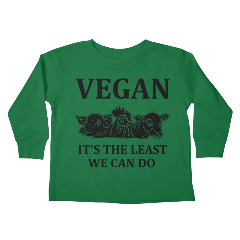 VEGAN IT'S THE LEAST WE CAN DO [Style 8] (Black Font) Kids Toddler Longsleeve T-Shirt by That Vegan Couple's Shop