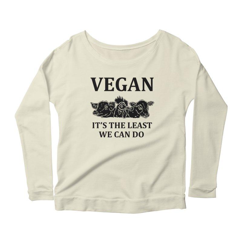 VEGAN IT'S THE LEAST WE CAN DO [Style 8] (Black Font) Women's Scoop Neck Longsleeve T-Shirt by That Vegan Couple's Shop