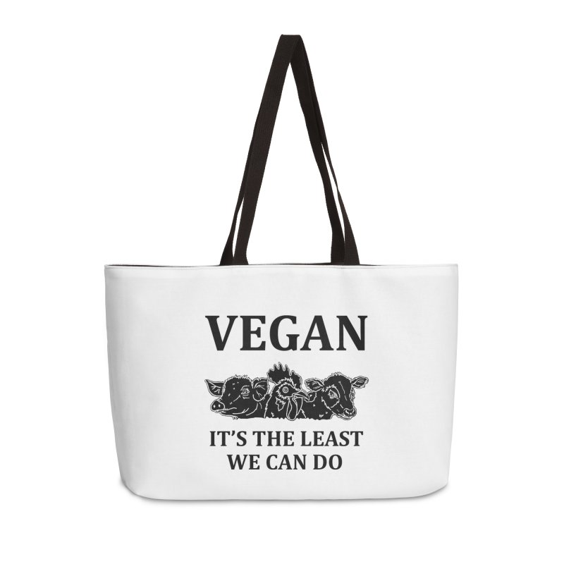 VEGAN IT'S THE LEAST WE CAN DO [Style 8] (Black Font) Accessories Weekender Bag Bag by That Vegan Couple's Shop