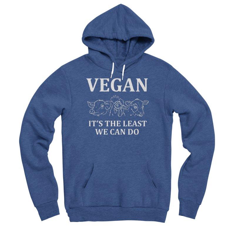 VEGAN IT'S THE LEAST WE CAN DO [Style 7] (White Font) Men's Sponge Fleece Pullover Hoody by That Vegan Couple's Shop