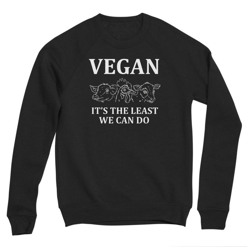 VEGAN IT'S THE LEAST WE CAN DO [Style 7] (White Font) Men's Sponge Fleece Sweatshirt by That Vegan Couple's Shop