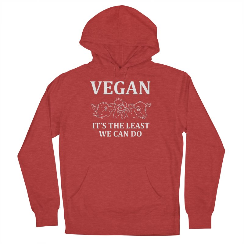 VEGAN IT'S THE LEAST WE CAN DO [Style 7] (White Font) Women's Pullover Hoody by That Vegan Couple's Shop