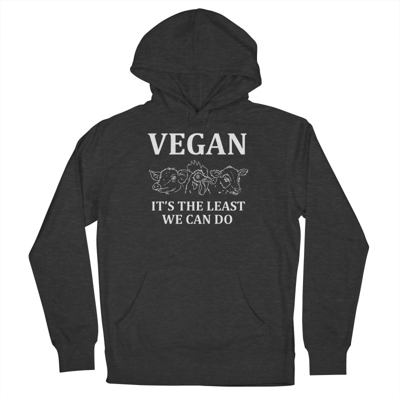 VEGAN IT'S THE LEAST WE CAN DO [Style 7] (White Font) Men's Pullover Hoody by That Vegan Couple's Shop