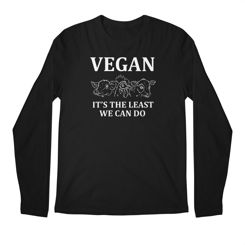 VEGAN IT'S THE LEAST WE CAN DO [Style 7] (White Font) Men's Longsleeve T-Shirt by That Vegan Couple's Shop