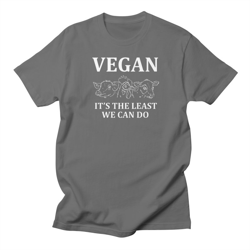 VEGAN IT'S THE LEAST WE CAN DO [Style 7] (White Font) Women's T-Shirt by That Vegan Couple's Shop