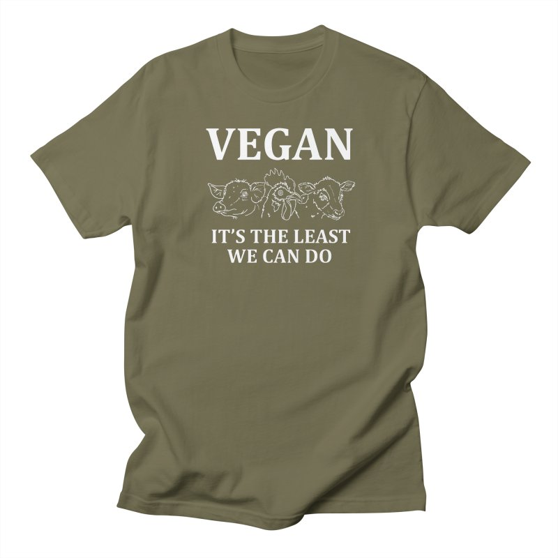 VEGAN IT'S THE LEAST WE CAN DO [Style 7] (White Font) Women's Regular Unisex T-Shirt by That Vegan Couple's Shop
