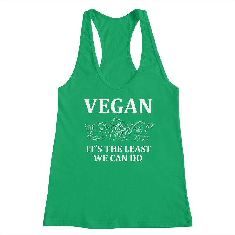 VEGAN IT'S THE LEAST WE CAN DO [Style 7] (White Font) Women's Tank by That Vegan Couple's Shop