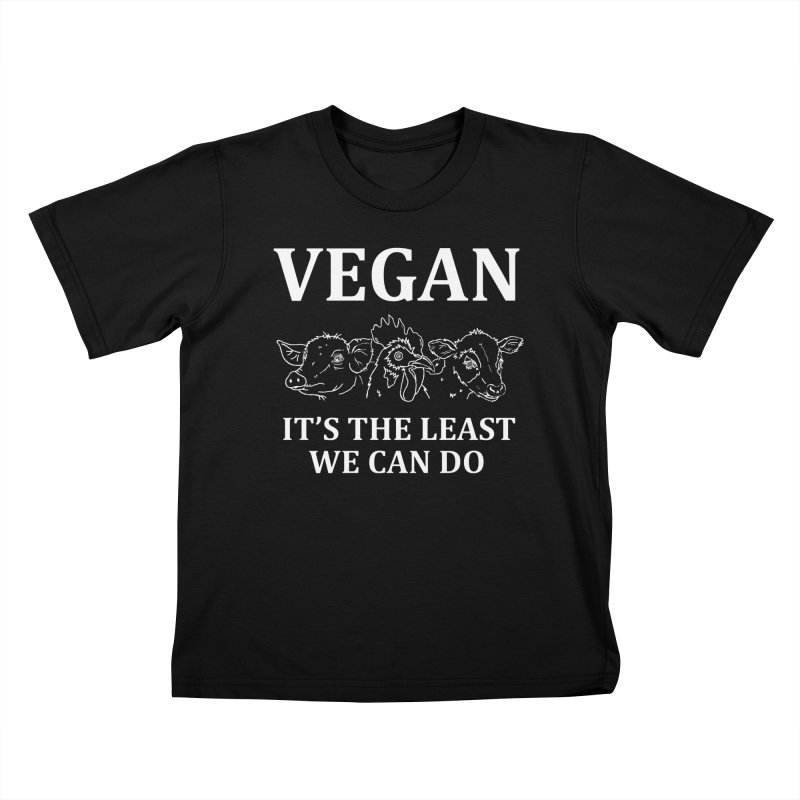 VEGAN IT'S THE LEAST WE CAN DO [Style 7] (White Font) Kids T-Shirt by That Vegan Couple's Shop