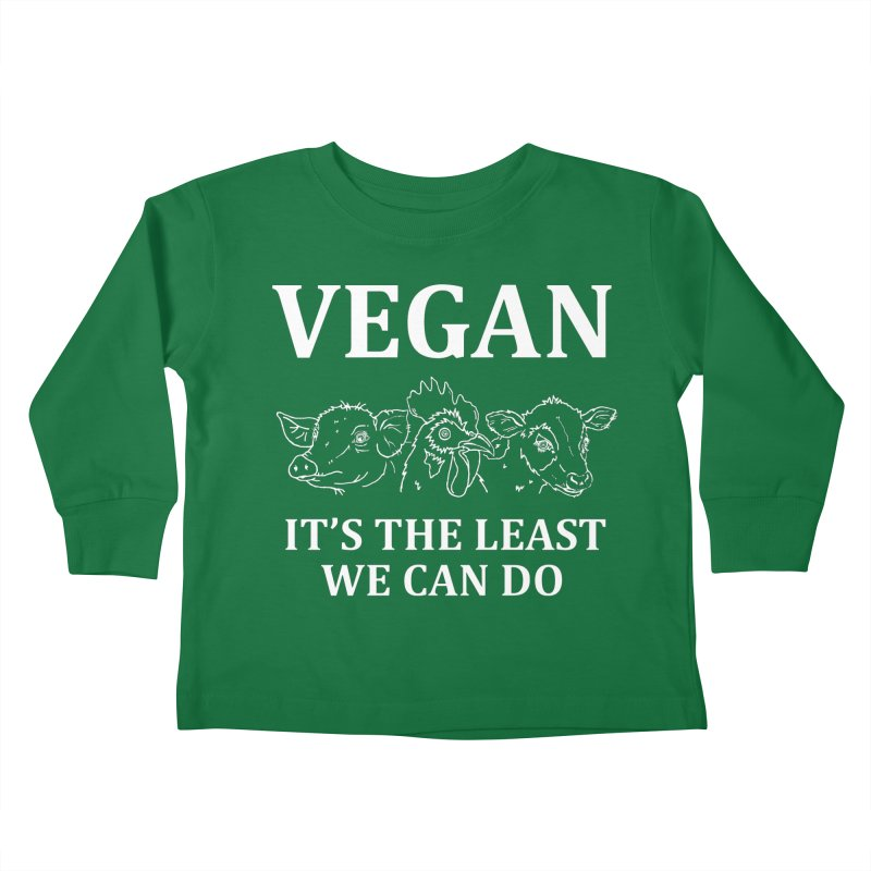 VEGAN IT'S THE LEAST WE CAN DO [Style 7] (White Font) Kids Toddler Longsleeve T-Shirt by That Vegan Couple's Shop
