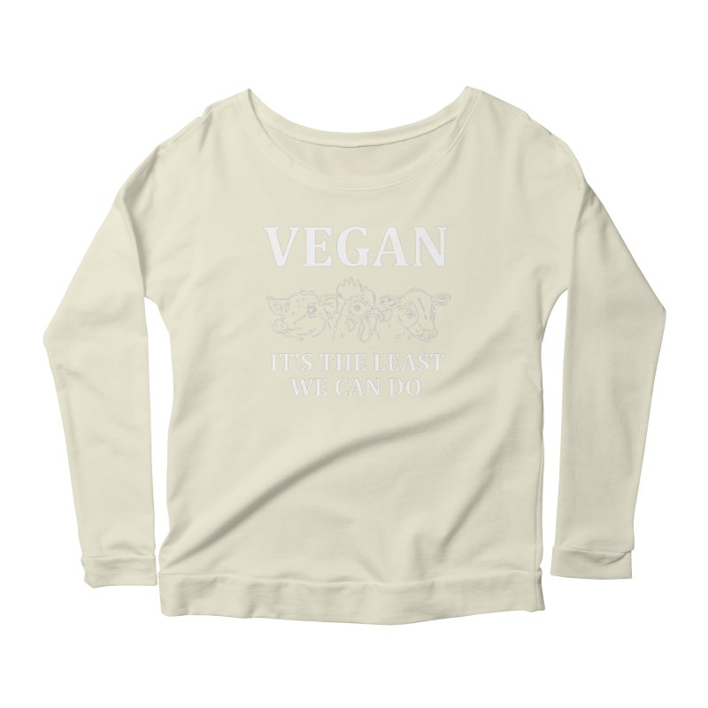 VEGAN IT'S THE LEAST WE CAN DO [Style 7] (White Font) Women's Longsleeve Scoopneck  by That Vegan Couple's Shop