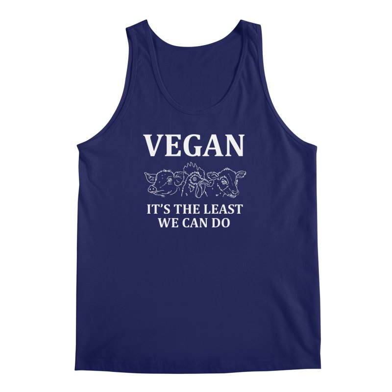VEGAN IT'S THE LEAST WE CAN DO [Style 7] (White Font) Men's Tank by That Vegan Couple's Shop