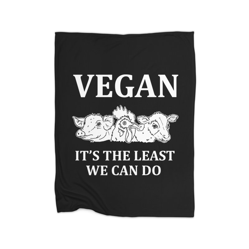 VEGAN IT'S THE LEAST WE CAN DO [Style 8] (White Font) Home Fleece Blanket Blanket by That Vegan Couple's Shop