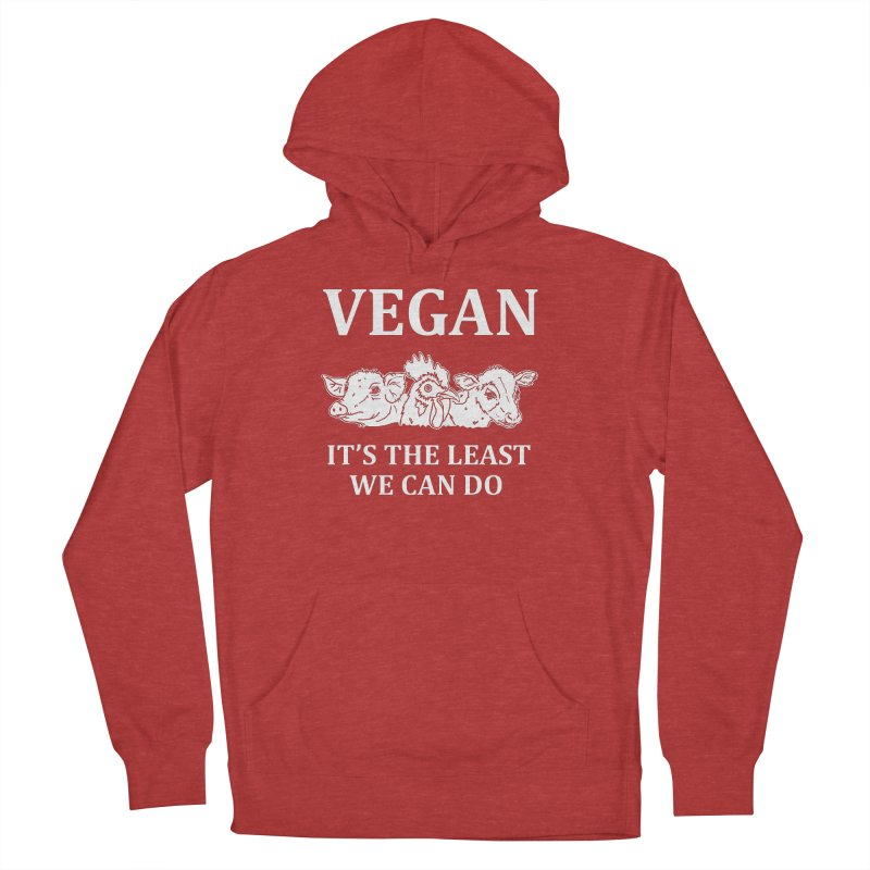 VEGAN IT'S THE LEAST WE CAN DO [Style 8] (White Font) Women's Pullover Hoody by That Vegan Couple's Shop
