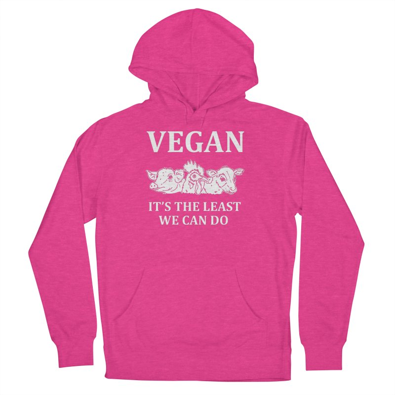 VEGAN IT'S THE LEAST WE CAN DO [Style 8] (White Font) Women's French Terry Pullover Hoody by That Vegan Couple's Shop