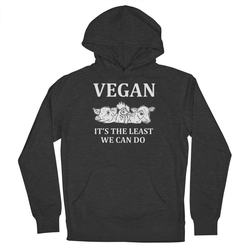 VEGAN IT'S THE LEAST WE CAN DO [Style 8] (White Font) Men's Pullover Hoody by That Vegan Couple's Shop